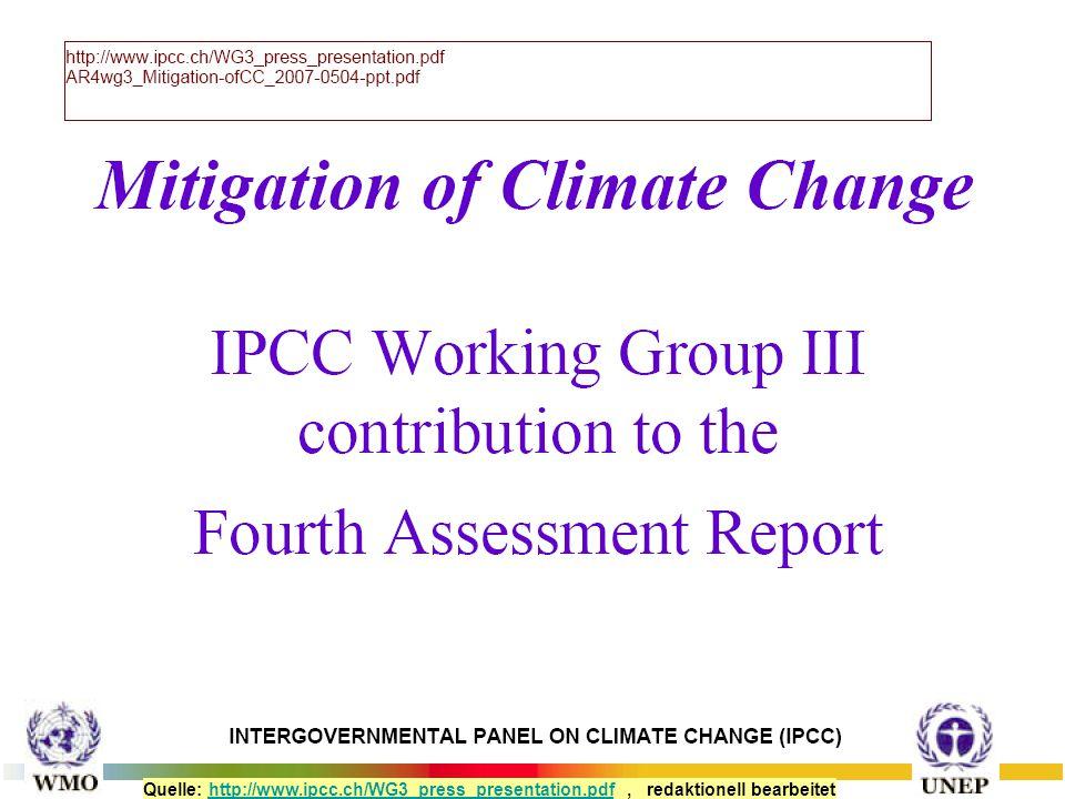 Quelle: http://www.ipcc.ch/WG3_press_presentation.pdf, redaktionell bearbeitethttp://www.ipcc.ch/WG3_press_presentation.pdf