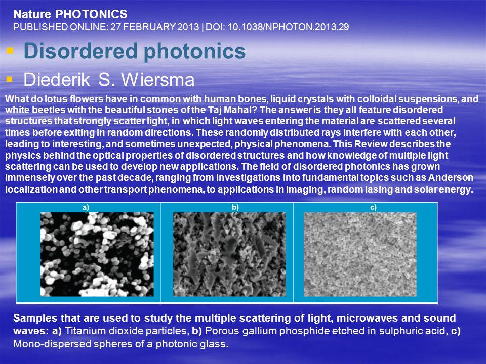   Disordered photonics   Diederik S.