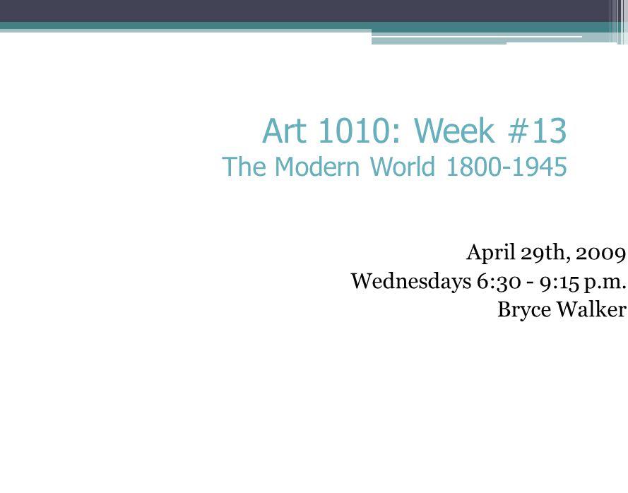 April 29th, 2009 Wednesdays 6:30 - 9:15 p.m.