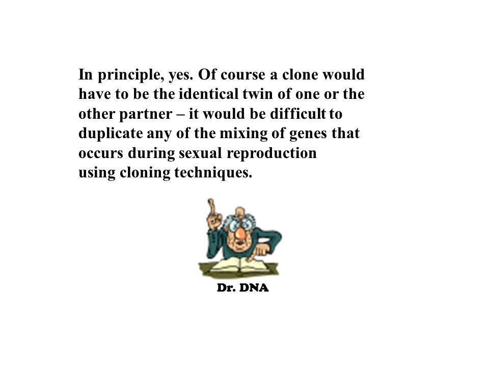 Dr.DNA In principle, yes.