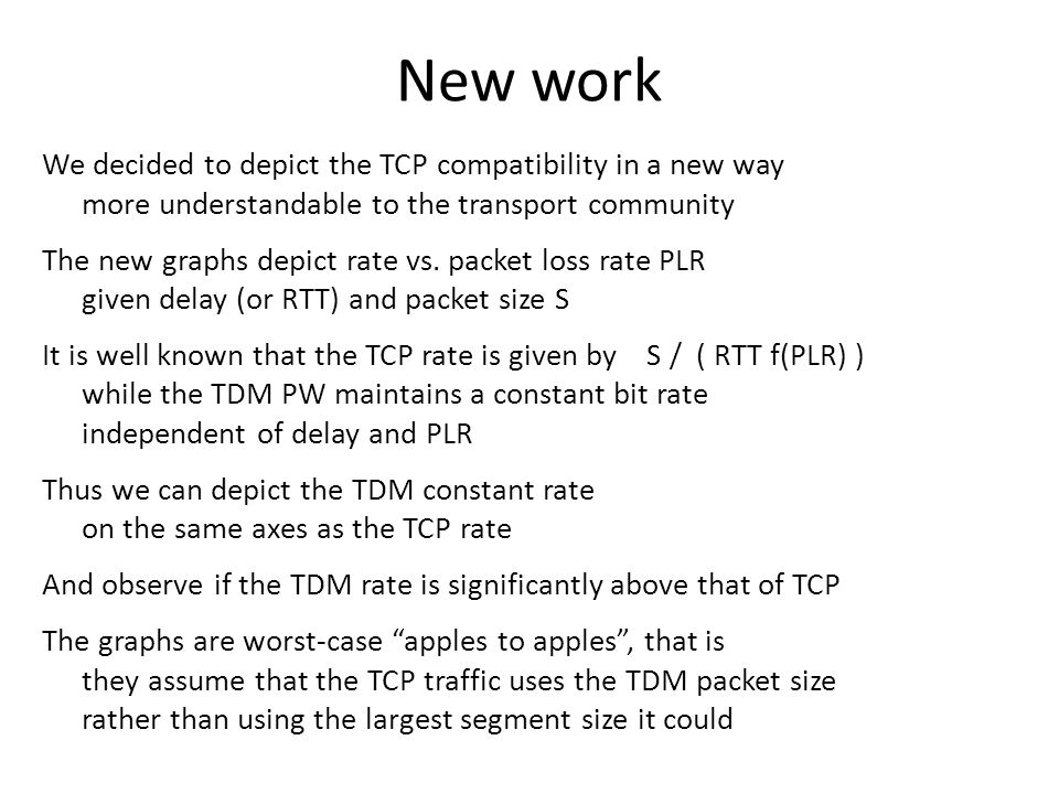 New work We decided to depict the TCP compatibility in a new way more understandable to the transport community The new graphs depict rate vs.