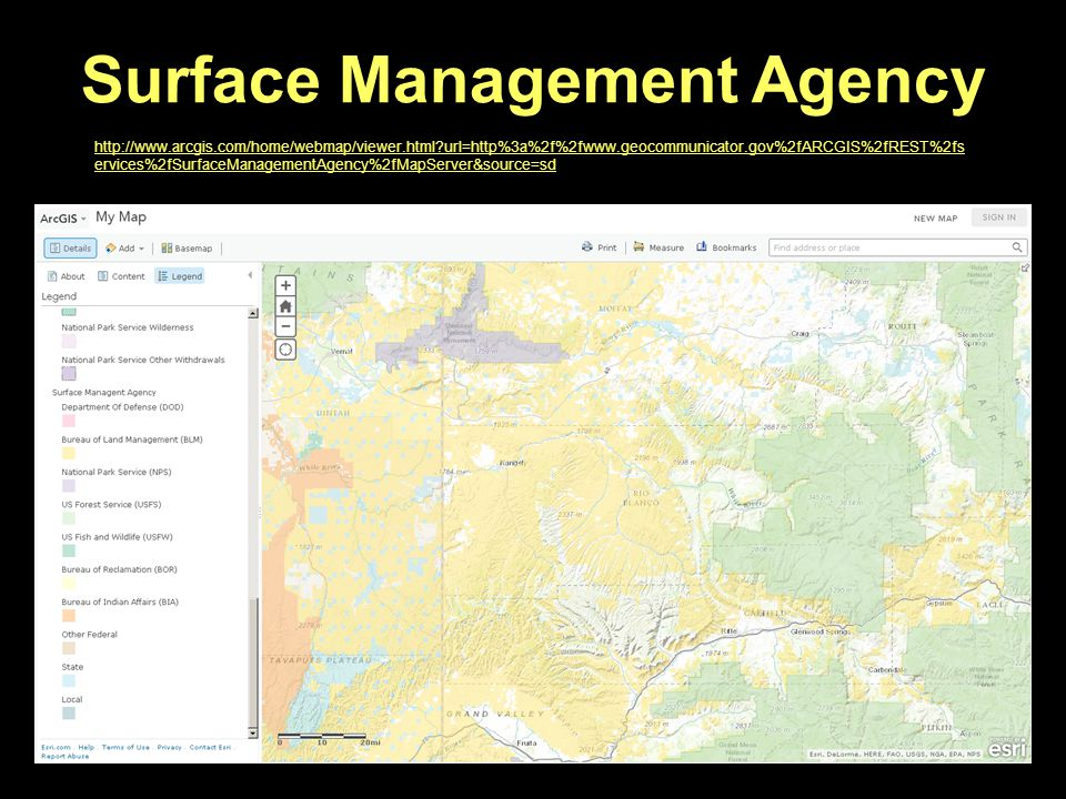http://www.arcgis.com/home/webmap/viewer.html url=http%3a%2f%2fwww.geocommunicator.gov%2fARCGIS%2fREST%2fs ervices%2fSurfaceManagementAgency%2fMapServer&source=sd