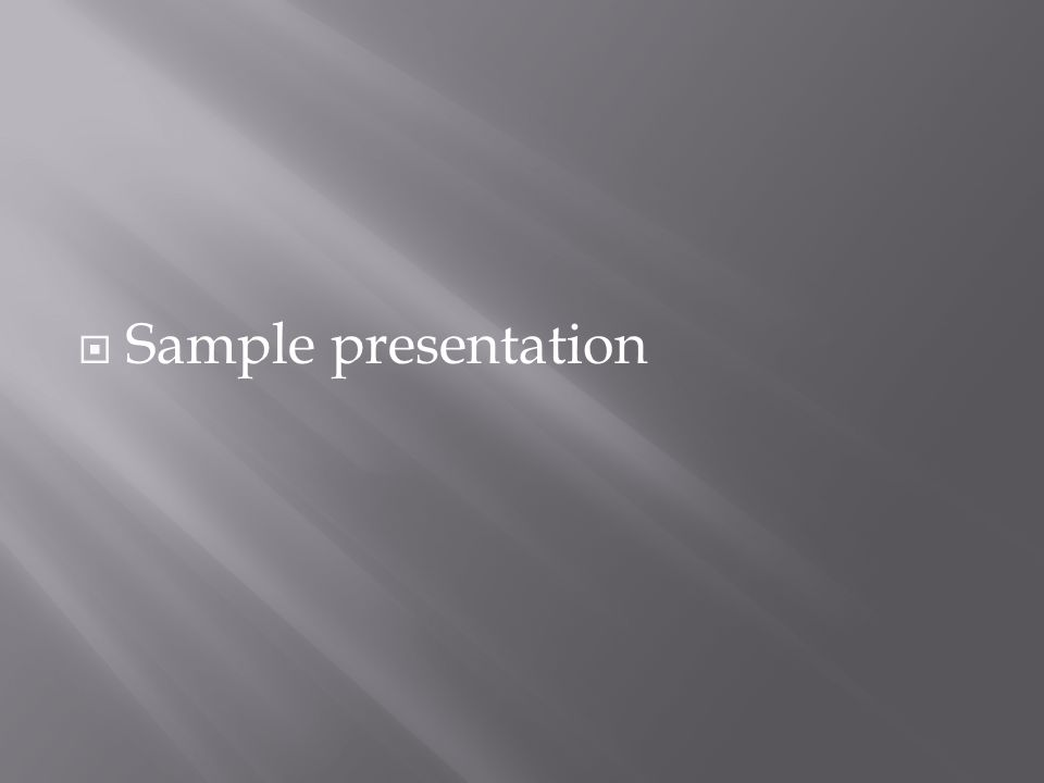  Sample presentation