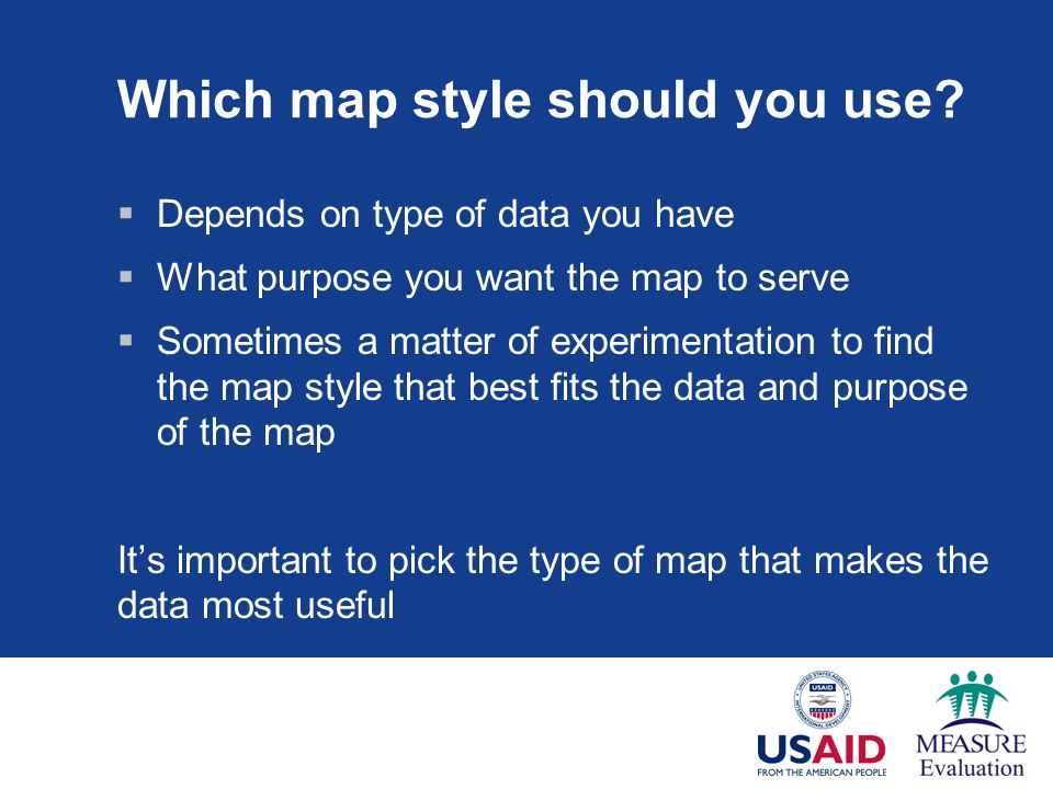 Which map style should you use.