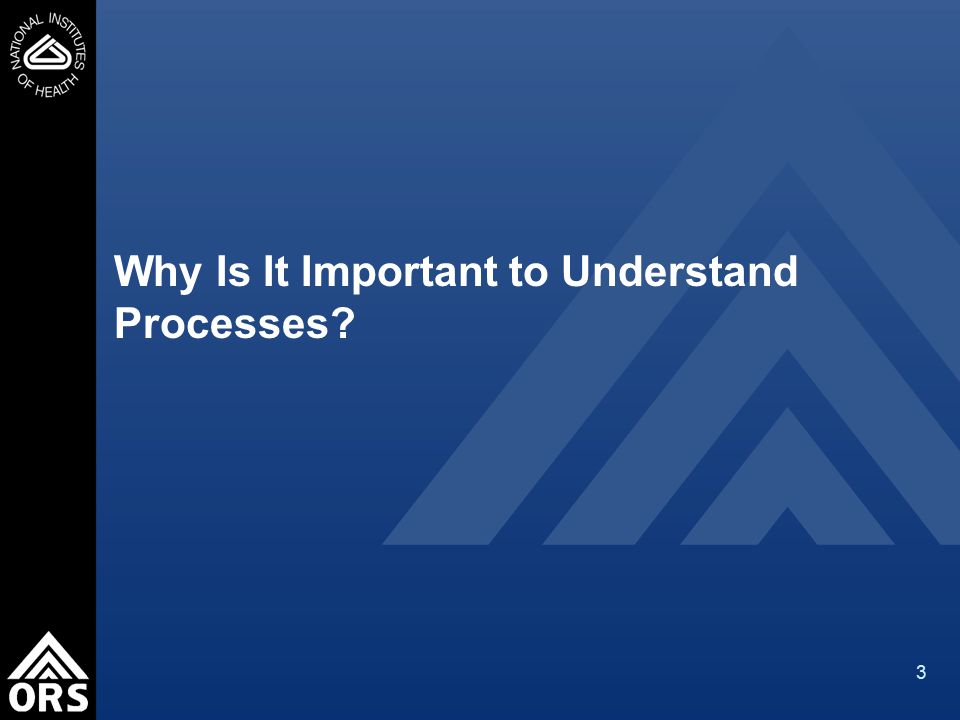 3 Why Is It Important to Understand Processes
