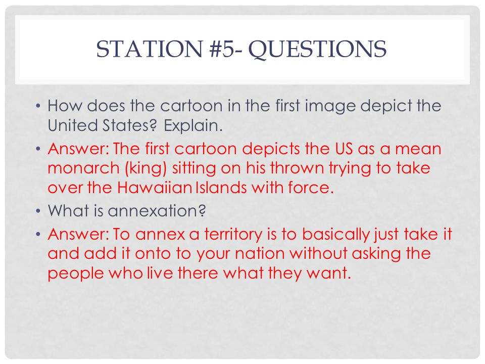 STATION #5- QUESTIONS How does the cartoon in the first image depict the United States.