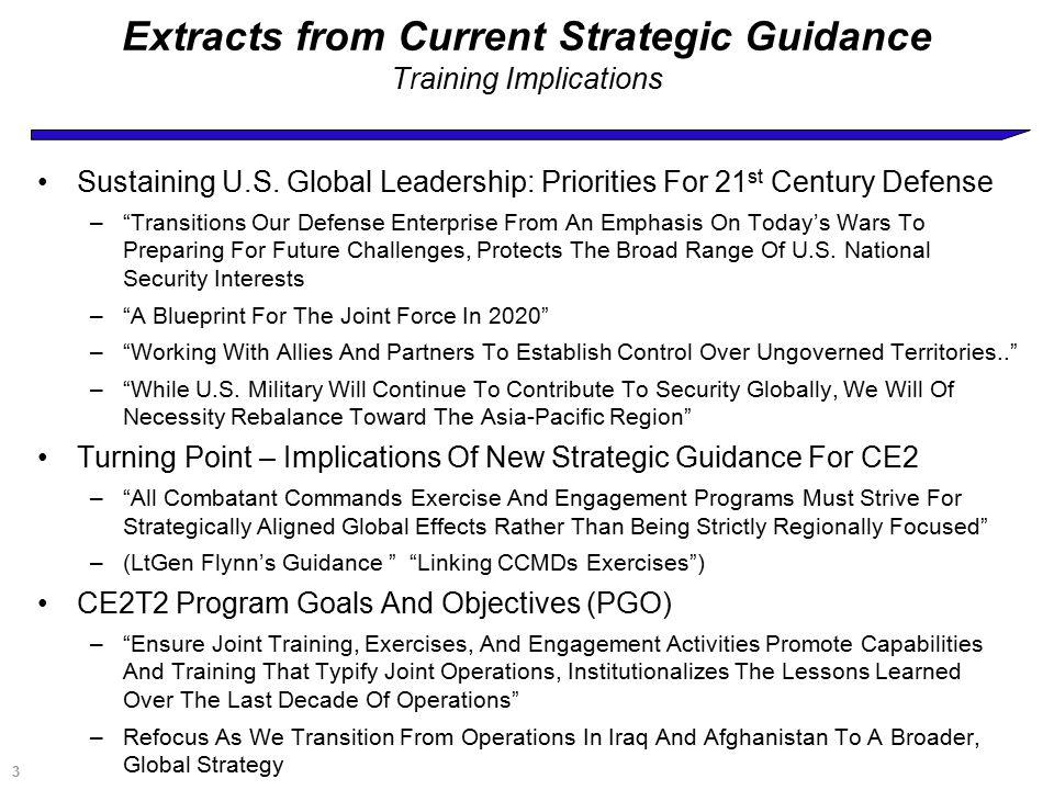 3 Extracts from Current Strategic Guidance Training Implications Sustaining U.S.