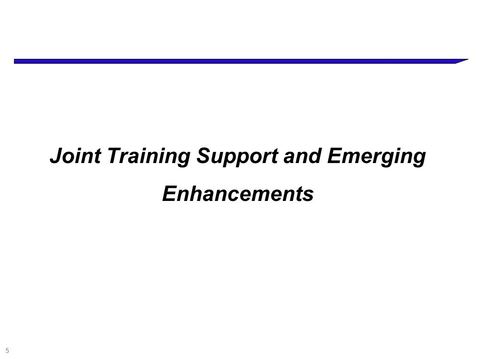 5 Joint Training Support and Emerging Enhancements