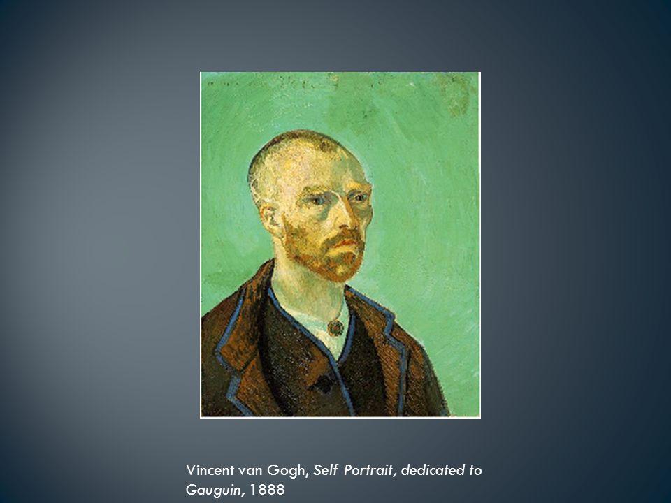 Vincent van Gogh, Self Portrait, dedicated to Gauguin, 1888