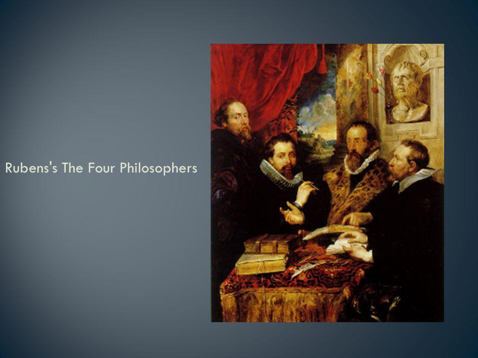 Rubens s The Four Philosophers