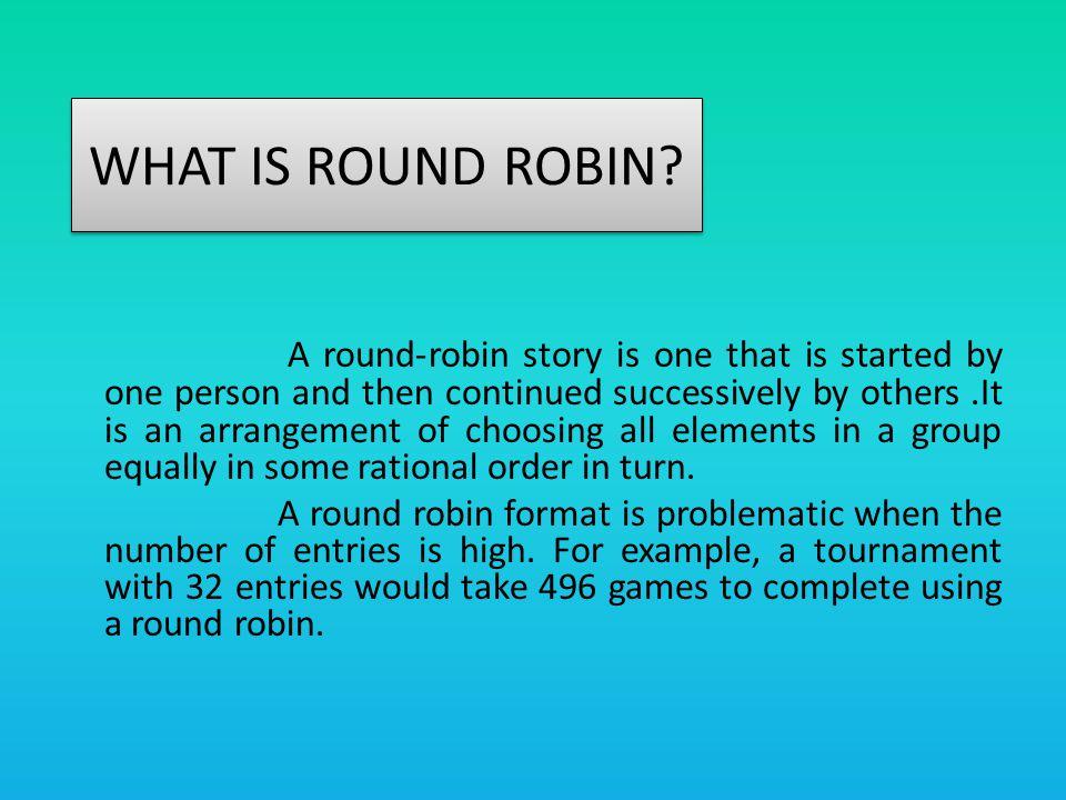 ROUND 1 st match 2 nd match 2 (0,2) (1,3)