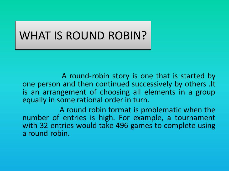 ROUND ROBIN SINGLE DOUBLE