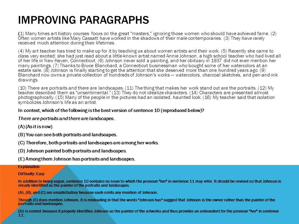 IMPROVING PARAGRAPHS (1) Many times art history courses focus on the great
