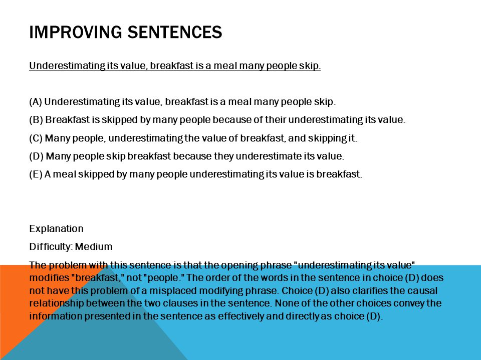 IDENTIFYING SENTENCE ERRORS The students a have discovered that b they can address issues more effectively c through letter-writing campaigns d and not through public demonstrations.