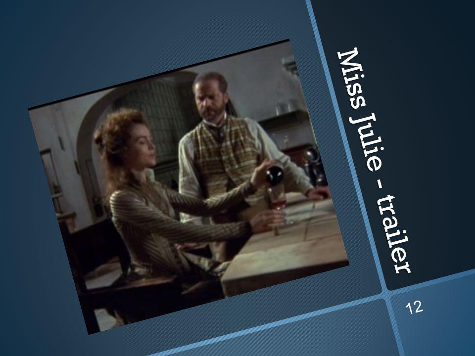 Miss Julie - trailer 12