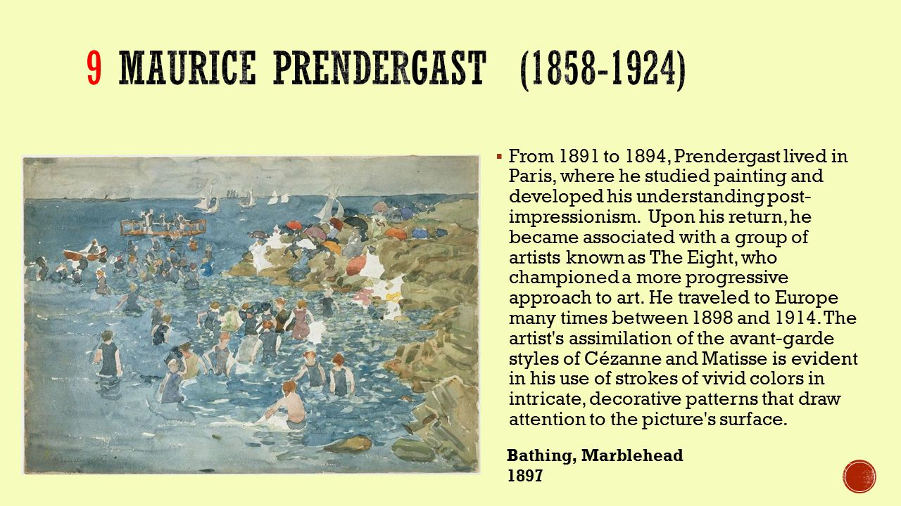  From 1891 to 1894, Prendergast lived in Paris, where he studied painting and developed his understanding post- impressionism.