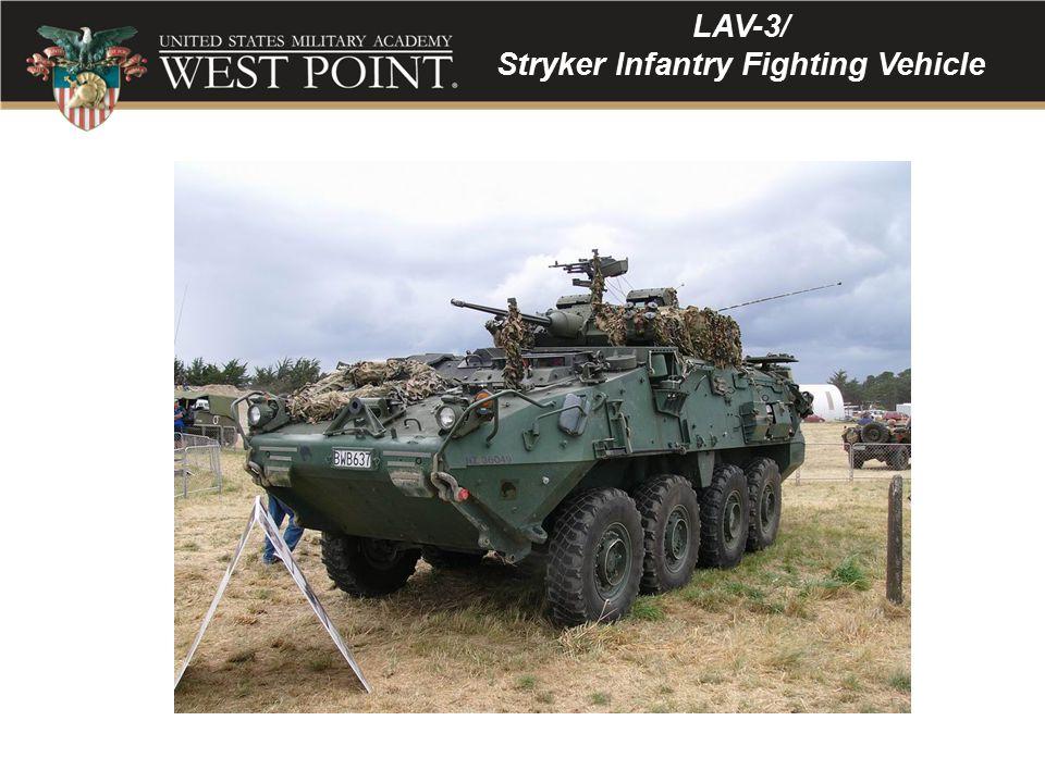 LAV-3/ Stryker Infantry Fighting Vehicle