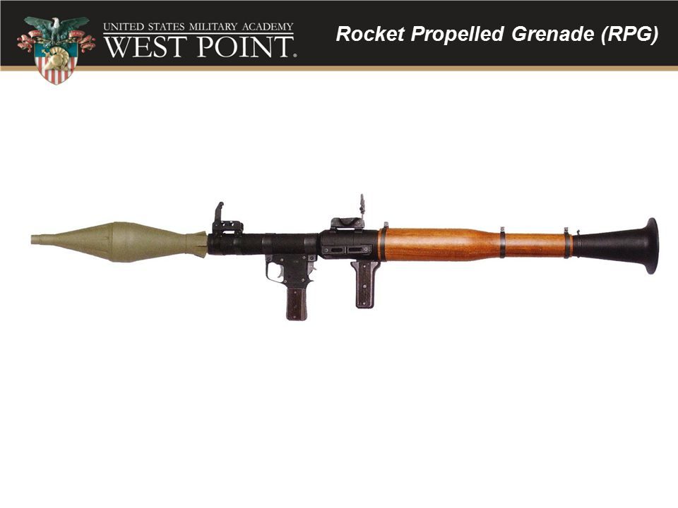 Rocket Propelled Grenade (RPG)