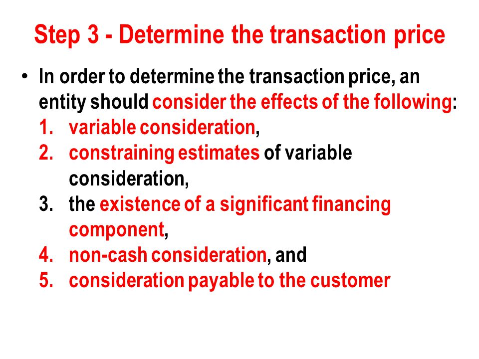 Step 4 - Allocate the transaction price An entity would typically allocate the transaction price to each performance obligation on the basis of the relative stand-alone selling prices of each distinct good or service.