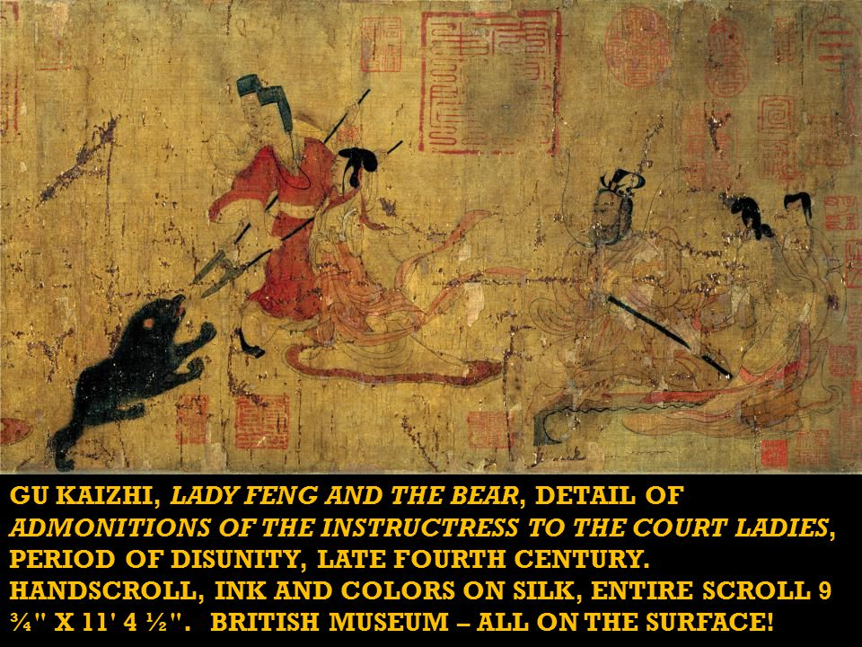 GU KAIZHI, LADY FENG AND THE BEAR, DETAIL OF ADMONITIONS OF THE INSTRUCTRESS TO THE COURT LADIES, PERIOD OF DISUNITY, LATE FOURTH CENTURY.