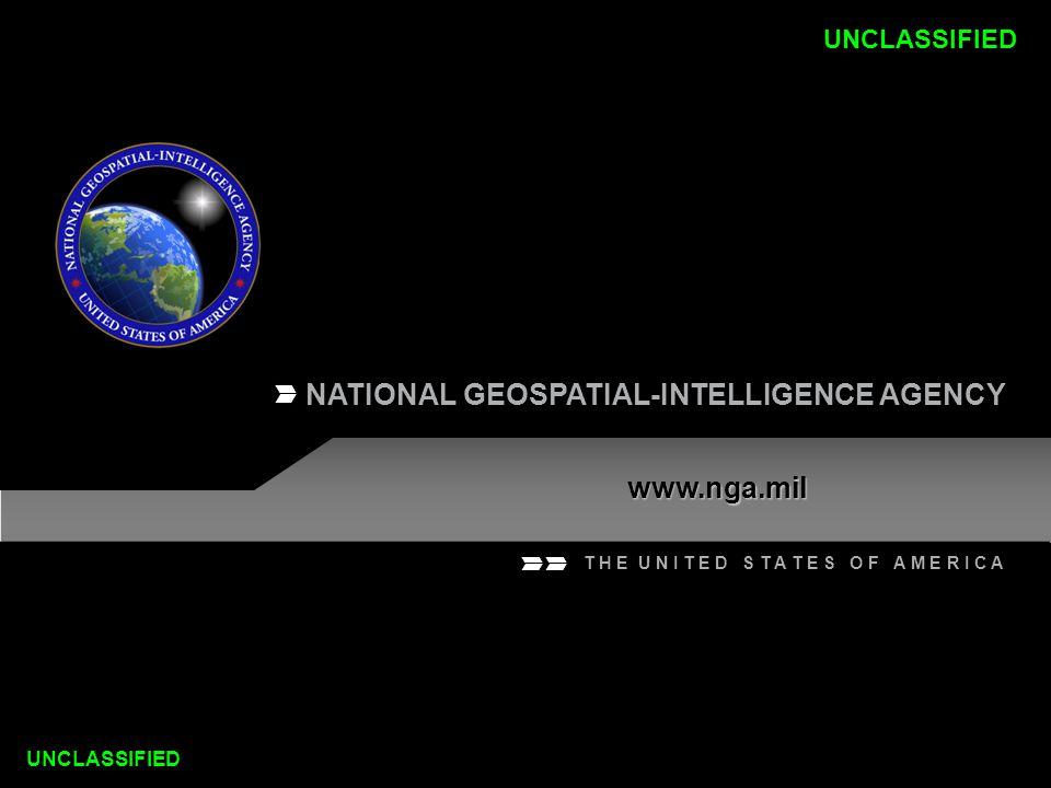 NATIONAL GEOSPATIAL-INTELLIGENCE AGENCY www.nga.mil T H E U N I T E D S T A T E S O F A M E R I C A UNCLASSIFIED