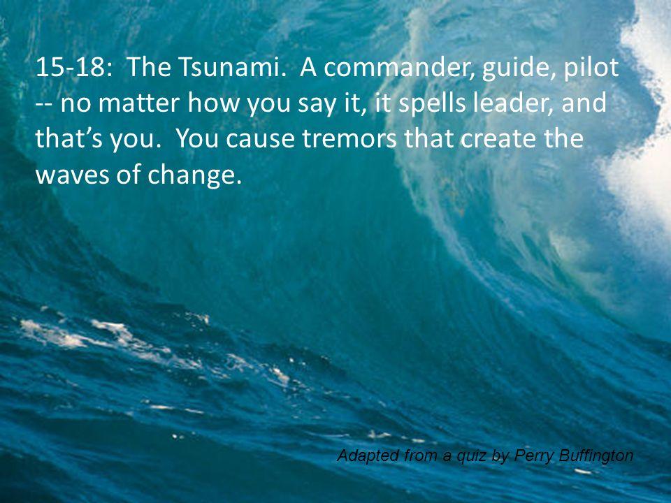 15-18: The Tsunami.