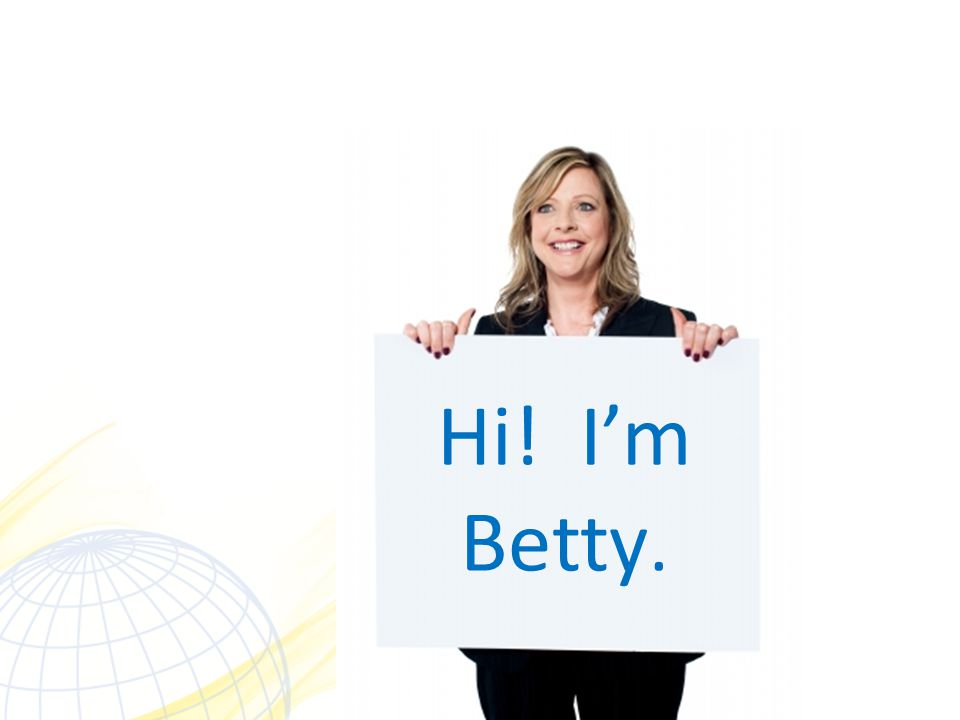 Hi! I'm Betty.