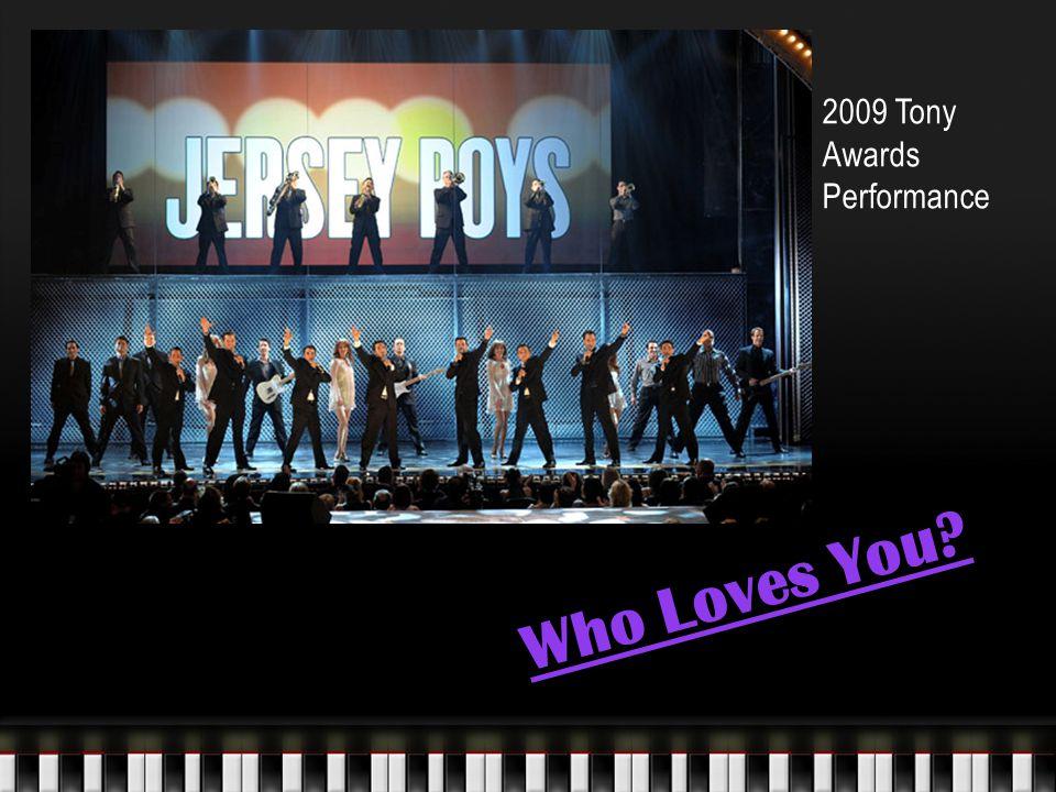 Who Loves You 2009 Tony Awards Performance