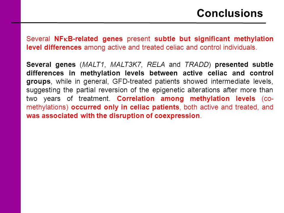 Conclusions Several NF  B-related genes present subtle but significant methylation level differences among active and treated celiac and control individuals.