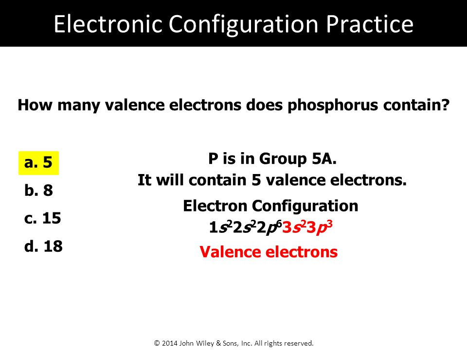 How many valence electrons does phosphorus contain.