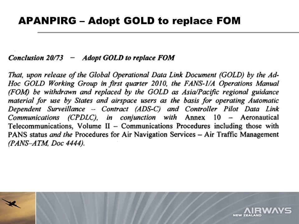 APANPIRG – Adopt GOLD to replace FOM