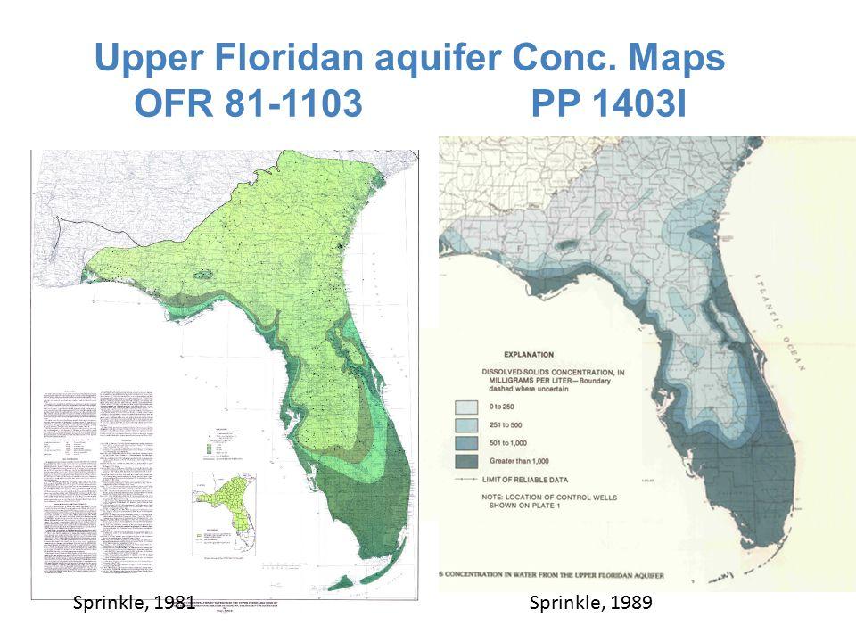 Upper Floridan aquifer Conc. Maps OFR 81-1103 PP 1403I Sprinkle, 1981Sprinkle, 1989