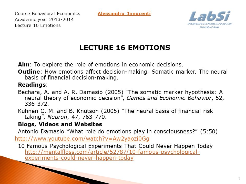 HOW EMOTIONS AFFECT DECISION-MAKING  Spotlight of information processing - to focus attention on certain kinds of information (Boyer 1991)  To encode and recall information – affect-as-information mechanism (Slovic et al.