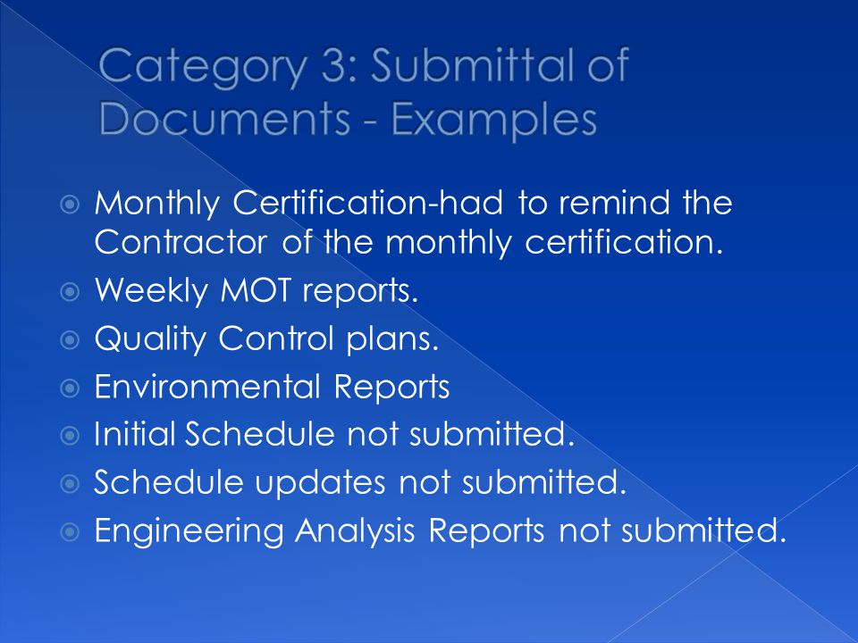  Monthly Certification-had to remind the Contractor of the monthly certification.