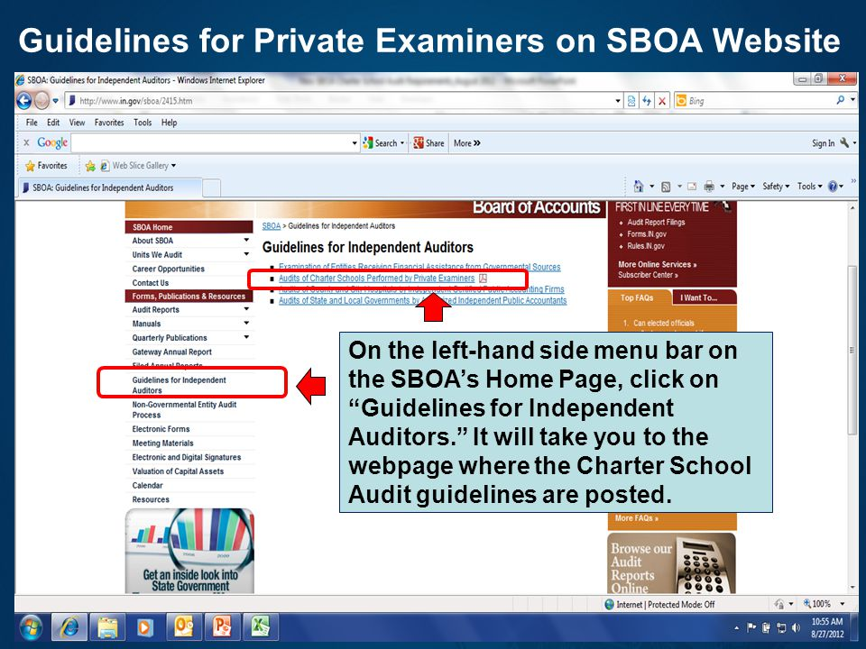 """Guidelines for Private Examiners on SBOA Website 25 On the left-hand side menu bar on the SBOA's Home Page, click on """"Guidelines for Independent Audit"""