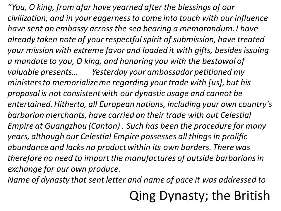 You, O king, from afar have yearned after the blessings of our civilization, and in your eagerness to come into touch with our influence have sent an embassy across the sea bearing a memorandum.