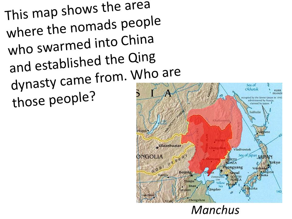 This map shows the area where the nomads people who swarmed into China and established the Qing dynasty came from.
