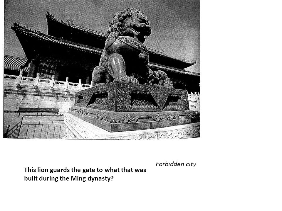 This lion guards the gate to what that was built during the Ming dynasty Forbidden city