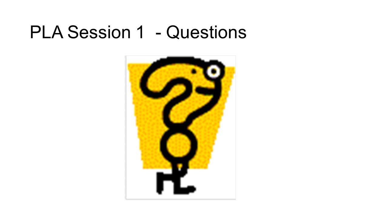 PLA Session 1 - Questions