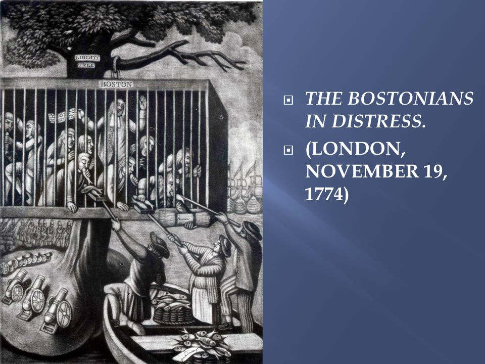  THE BOSTONIANS IN DISTRESS.  (LONDON, NOVEMBER 19, 1774)