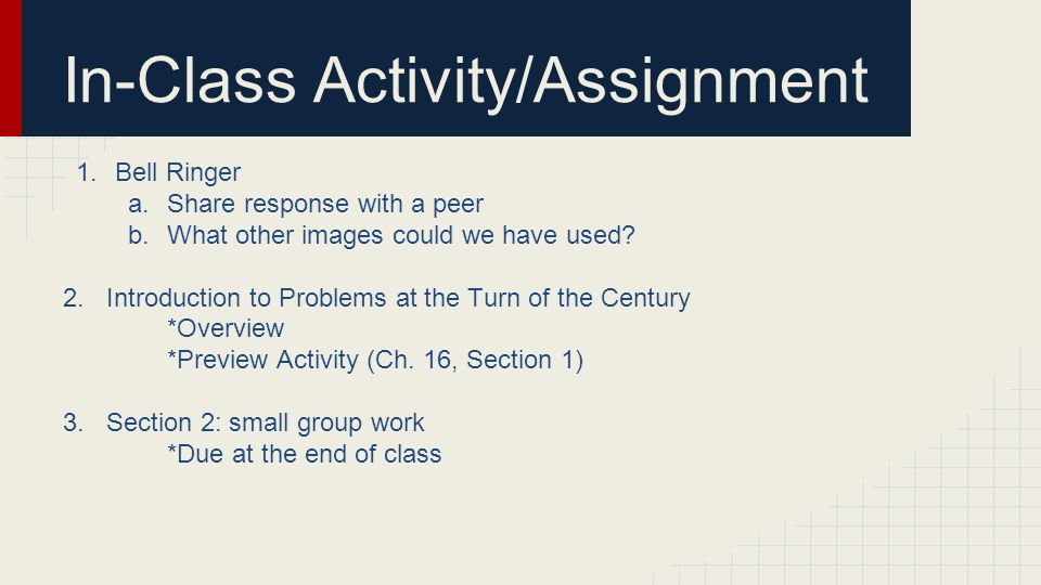 In-Class Activity/Assignment 1.Bell Ringer a.Share response with a peer b.What other images could we have used? 2. Introduction to Problems at the Tur