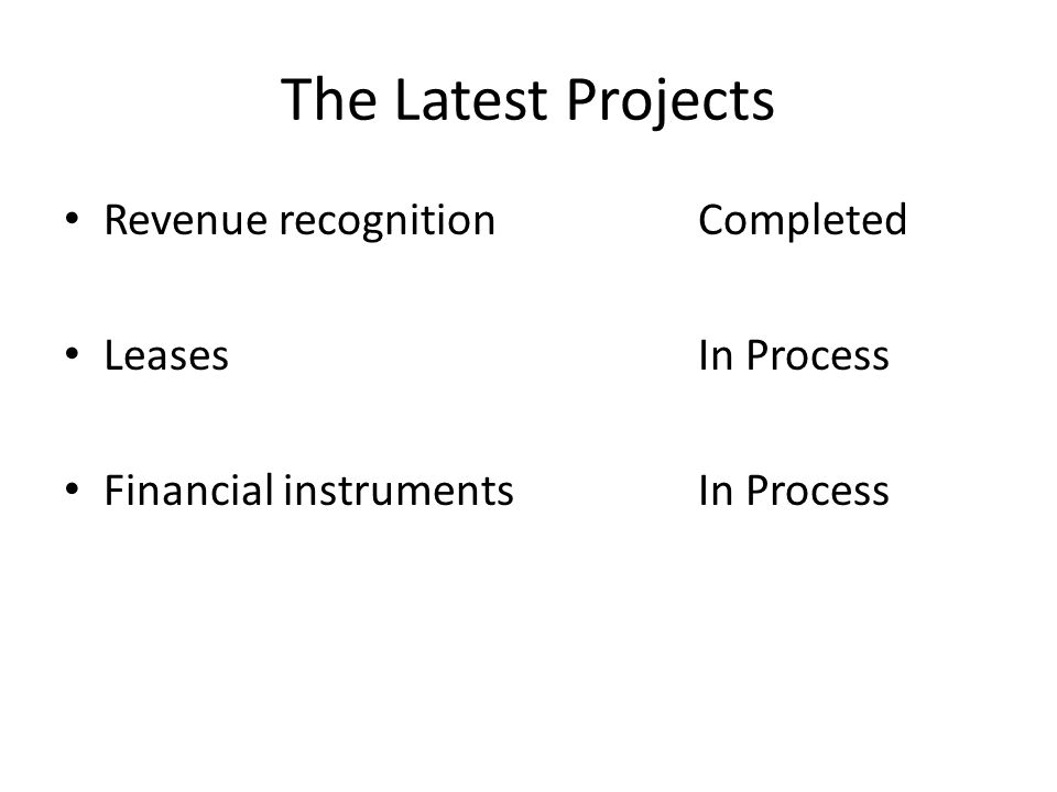 The Latest Projects Revenue recognitionCompleted LeasesIn Process Financial instrumentsIn Process