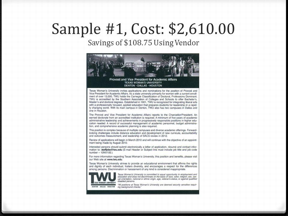 Sample #1, Cost: $2,610.00 Savings of $108.75 Using Vendor