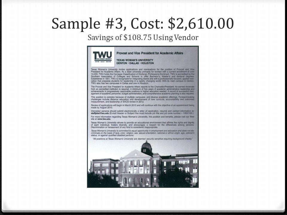 Sample #3, Cost: $2,610.00 Savings of $108.75 Using Vendor