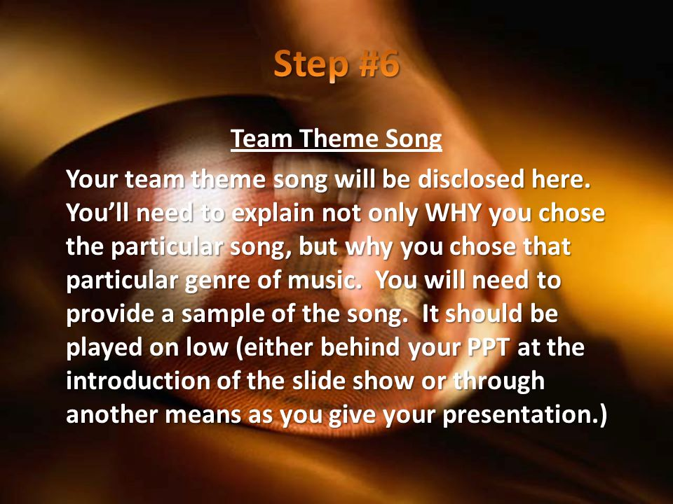 Team Theme Song Your team theme song will be disclosed here.