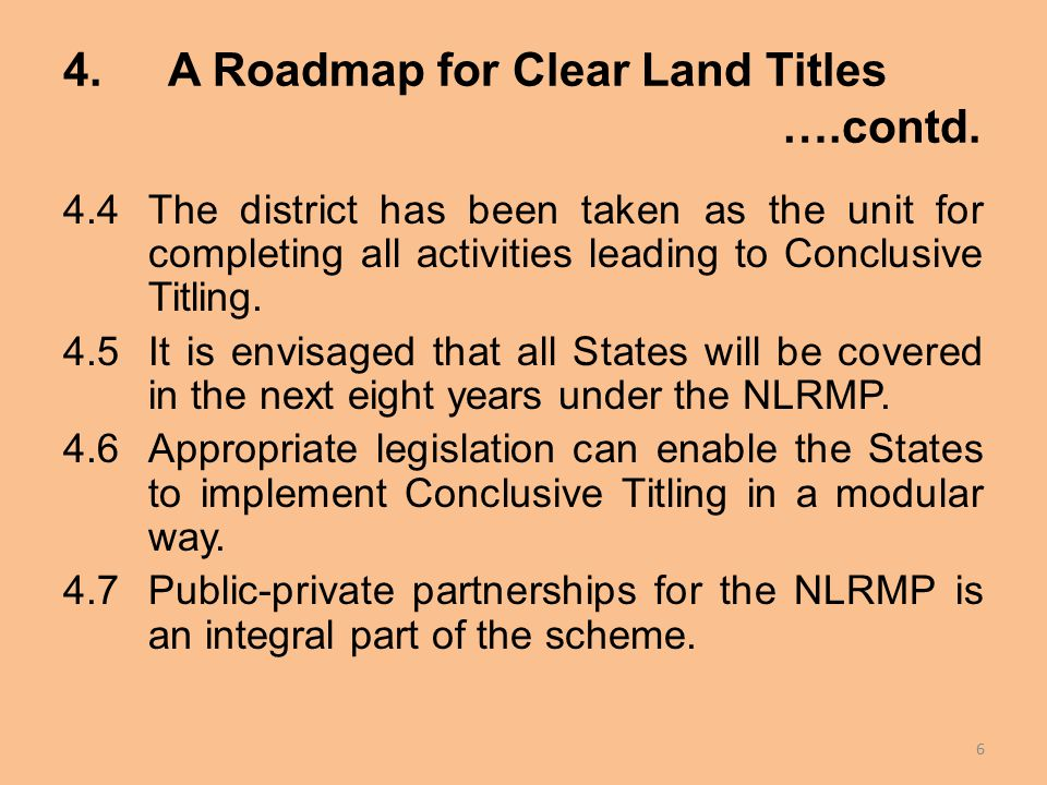 4.A Roadmap for Clear Land Titles ….contd.