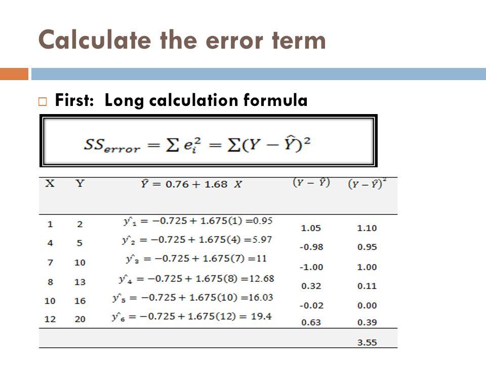Calculate the error term  First: Long calculation formula