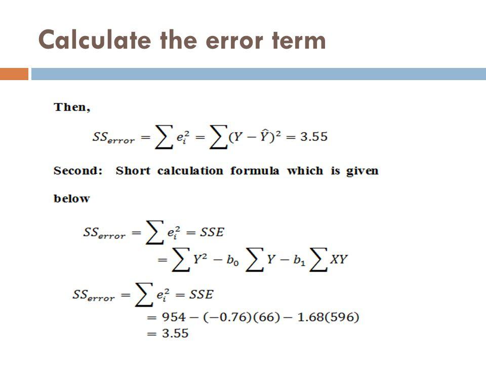 Calculate the error term
