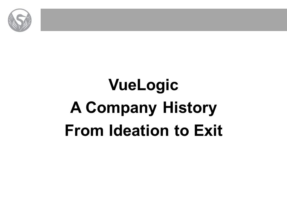 VueLogic A Company History From Ideation to Exit