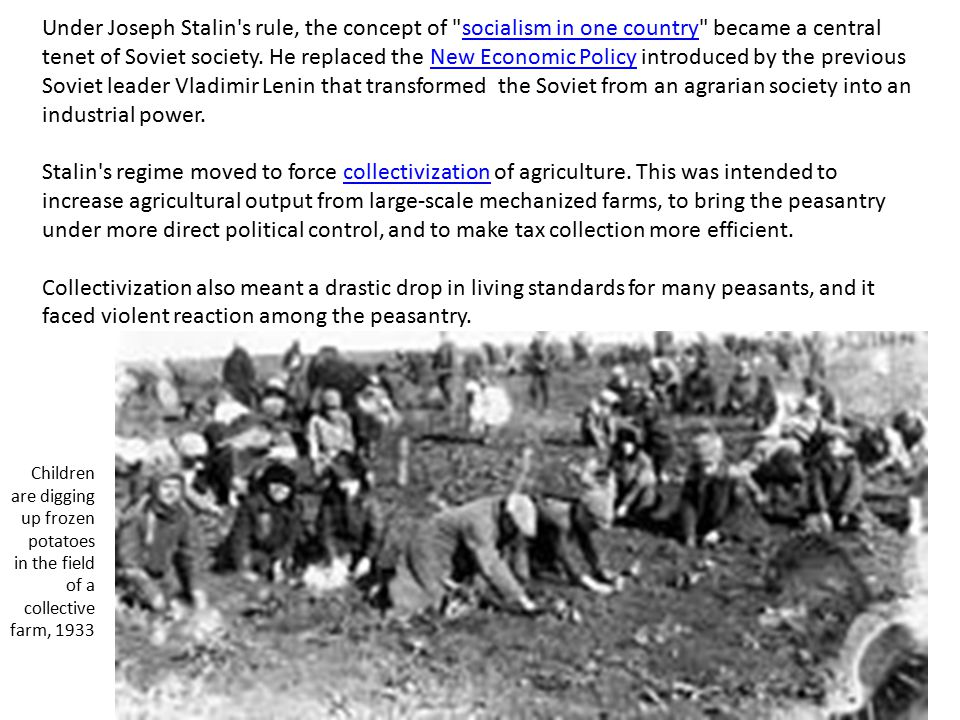 Under Joseph Stalin s rule, the concept of socialism in one country became a central tenet of Soviet society.